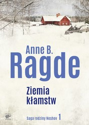 Saga rodziny Neshov. Tom 1 Anne B.  Ragde - ebook epub, mobi