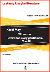 Winnetou. Czerwonoskóry gentleman. Tom 3 Karol May - ebook epub, mobi, pdf