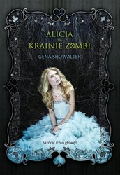 Alicja w Krainie Zombi Gena Showalter - ebook epub, mobi