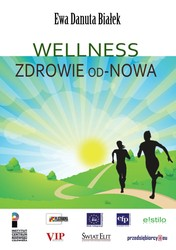Wellness Ewa Danuta Białek - ebook mobi, epub, pdf