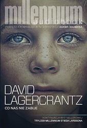 Co nas nie zabije David Lagercrantz - audiobook mp3