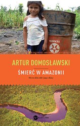 90615-smierc-w-amazonii-artur-domoslawski-1