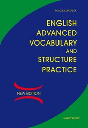 English Advanced Vocabulary and Structure Practice Maciej Matasek - ebook pdf
