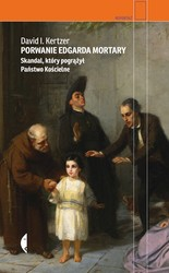 Porwanie Edgarda Mortary David I. Kertzer - ebook mobi, epub