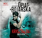 Świeża krew Joanna Opiat-Bojarska - audiobook mp3