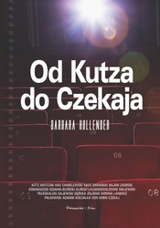 Od Kutza do Czekaja Barbara Hollender - ebook epub, mobi