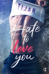 Hate to love you  Tijan - ebook epub, mobi