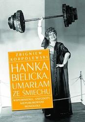 61711-hanka-bielicka-umarlam-ze-smiechu-zbigniew-korpolewski-1