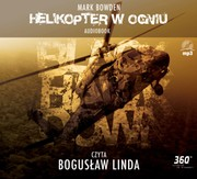 Helikopter w ogniu Mark Bowden - audiobook mp3