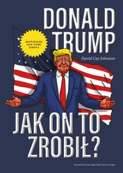 Donald Trump. Jak on to zrobił? David Cay Johnston - ebook mobi, epub