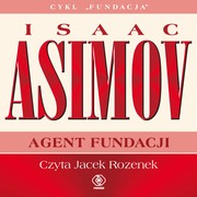 Agent Fundacji Isaac Asimov - audiobook mp3