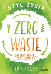 Styl życia Zero Waste Amy Korst - ebook mobi, epub