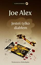 49755-jestes-tylko-diablem-joe-alex-1