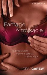 77092-fantazje-w-trojkacie-opal-carew-1