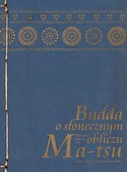 83451-budda-o-slonecznym-obliczu-ma-tsu-1