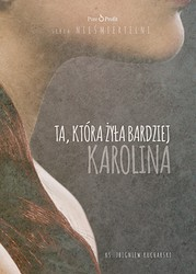 Karolina Zbigniew Kucharski - audiobook mp3, pdf