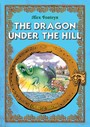 The Dragon under the Hill