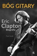 Bóg gitary. Eric Clapton Paul Scott - ebook epub, mobi
