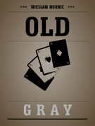 Old Gray Wiesław Wernic - ebook epub, mobi