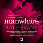 Manwhore Katy Evans - audiobook mp3