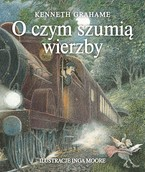 O czym szumią wierzby Kenneth Grahame - ebook epub, mobi