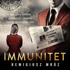 Immunitet Remigiusz Mróz - audiobook mp3