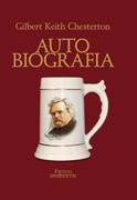 Autobiografia Gilbert Keith Chesterton - ebook pdf, mobi, epub