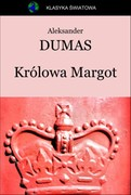 Królowa Margot Aleksander Dumas - ebook epub, mobi