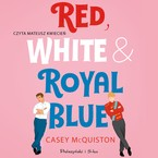 Red, White & Royal Blue Casey McQuiston - audiobook mp3