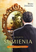 Szepty sumienia Beata Zdziarska - ebook mobi, epub