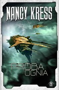 Próba Ognia Nancy Kress - ebook epub, mobi