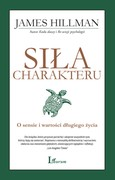 Siła charakteru James Hillman - ebook mobi, epub