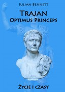Trajan. Optimus Princeps Julian Bennett - ebook mobi, epub