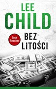 Bez litości Lee Child - ebook mobi, epub