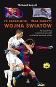 FC Barcelona – Real Madryt Thibaud Leplat - ebook mobi, epub