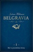 Belgravia. Odcinek 1. Fragment specjalny Julian Fellowes - ebook epub, mobi