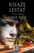 Książę Lestat Anne Rice - ebook mobi, epub
