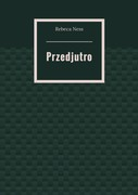 Przedjutro Rebeca Ness - ebook epub, mobi