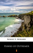 Hawks of Outremer Robert E. Howard - ebook epub, mobi