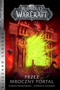 World of Warcraft: Przez Mroczny Portal Christie Golden - ebook epub, mobi