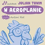 W aeroplanie Julian Tuwim - audiobook mp3