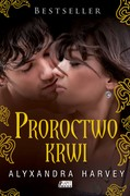 Proroctwo krwi Alyxandra Harvey - ebook mobi, epub