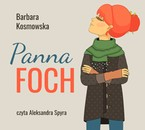 Panna Foch Barbara Kosmowska - audiobook mp3