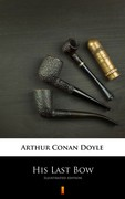 His Last Bow Arthur Conan Doyle - ebook epub, mobi