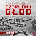 Czerwony głód Anne Applebaum - audiobook mp3