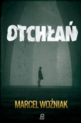Otchłań Marcel Woźniak - ebook mobi, epub