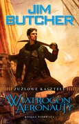 Wiatrogon aeronauty Jim Butcher - ebook epub, mobi