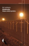 Ameksyka Ed Vulliamy - ebook mobi, epub