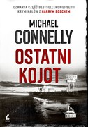 Ostatni kojot Michael Connelly - ebook mobi, epub