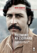 Polowanie na Escobara Mark Bowden - ebook epub, mobi